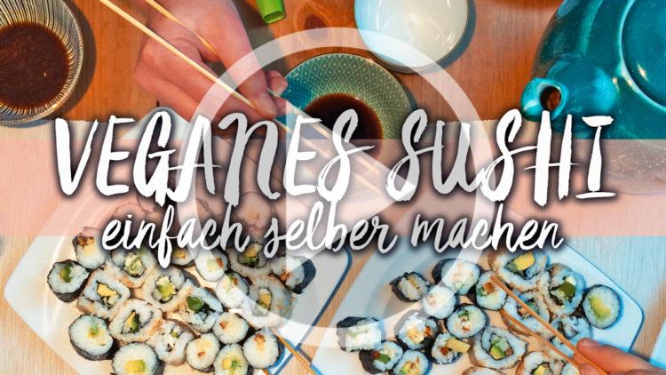 veganes Sushi - einfach selber machen - kohlundkarma